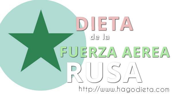 Dieta de la Fuerza Aerea Rusa : se baja 10 kg en 14 dias