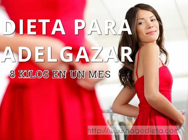 dieta adelgazar 8 kilos http www hagodieta com