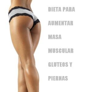 dieta-aumentar-masa-gluteos-piernas