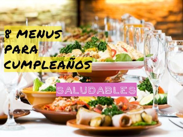 8 menus saludables para cumplea os for Menu para comida familiar