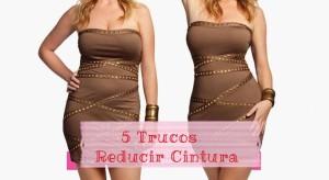 5 Trucos Efectivos para reducir la cintura