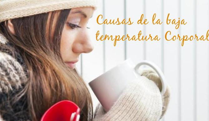 causas baja temperatura corporal