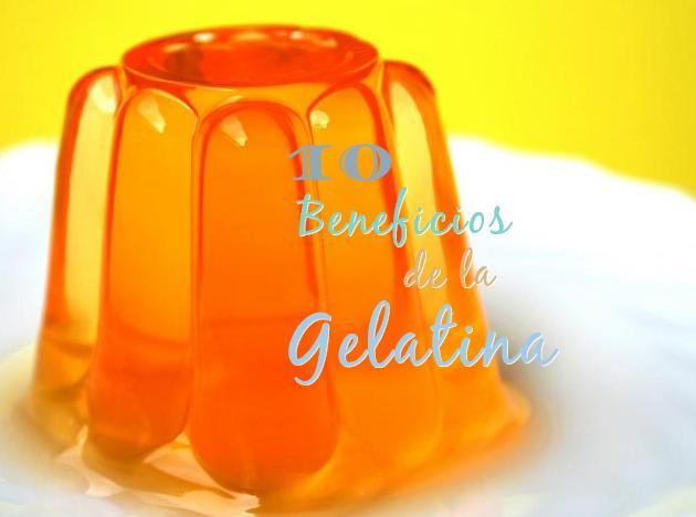gelatina beneficios salud