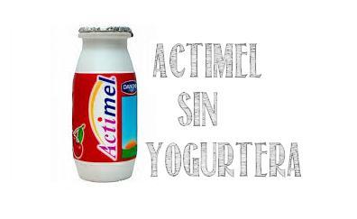 receta actimel sin yogurtera
