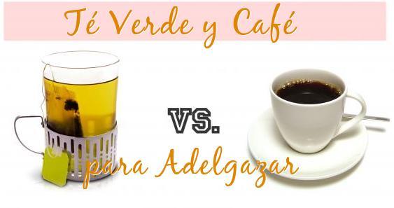 beneficios cafe y te verde adelgazar
