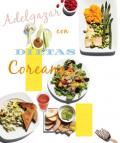 Dietas Coreanas para Adelgazar