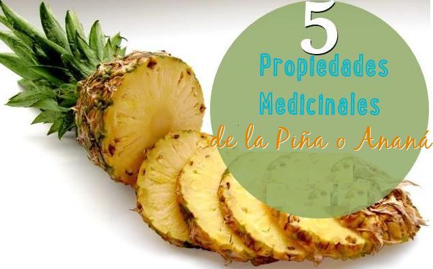 5 propiedades medicinales de la piña anana