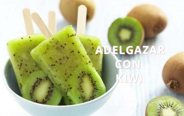 adelgazar con kiwi http www hagodieta com