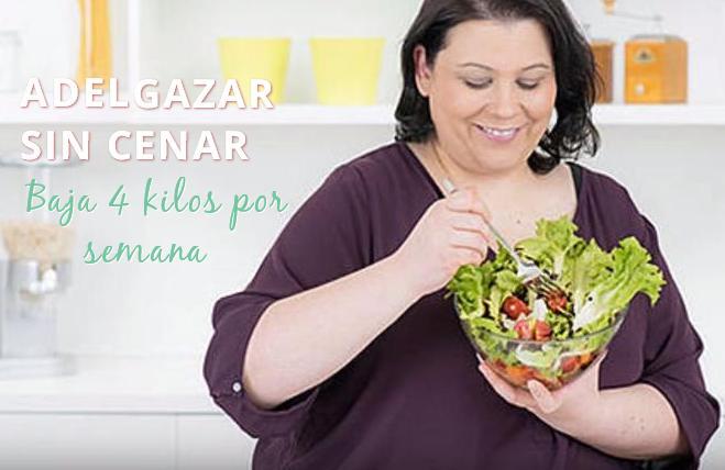adelgazar sin cenar dieta http www hagodieta com