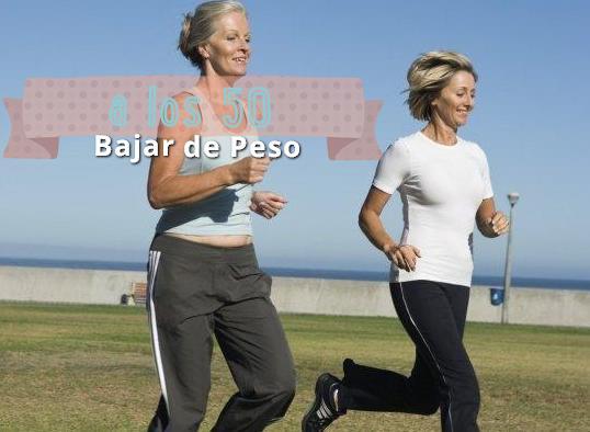 bajar de peso a los 50 http www hagodieta com