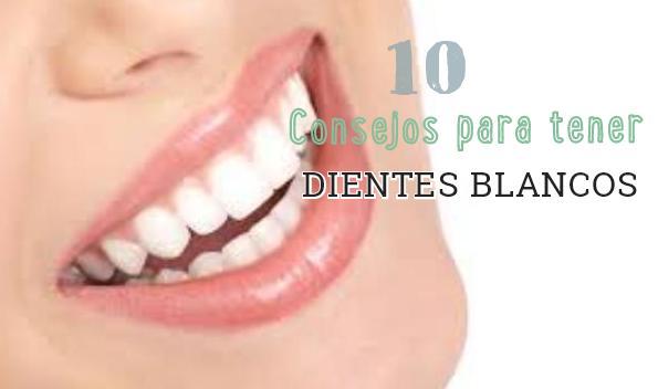 consejos dientes blancos http www hagodieta com