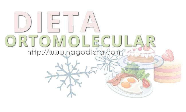 dieta ortomolecurar http www hagodieta com