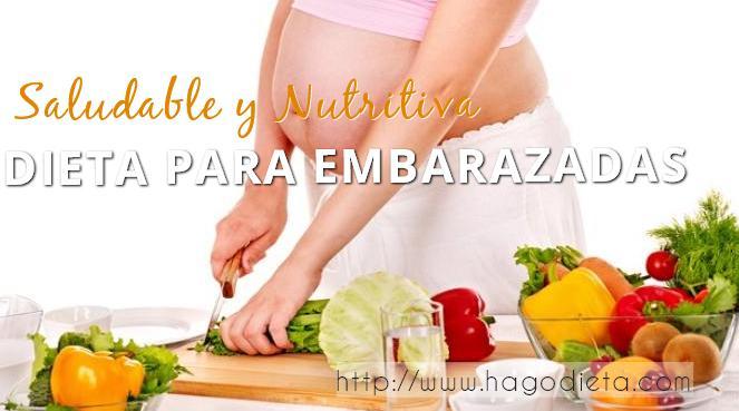dieta para embarazadas http www hagodieta com