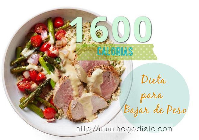 Dieta 1600 Calorias para Bajar de Peso