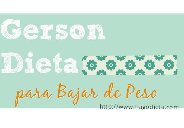 Dieta Gerson para Bajar de Peso