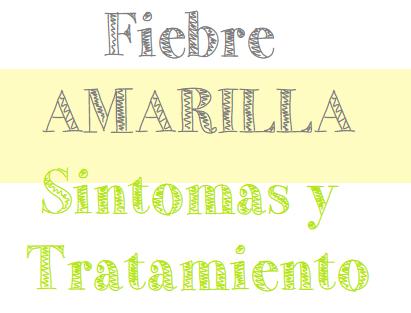 Fiebre Amarilla Sintomas y Tratamiento