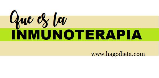 Que es la Inmunoterapia