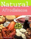 10 Afrodisiacos Naturales