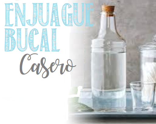 Enjuague Bucal Casero 2 Recetas Efectivas