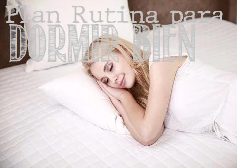 Plan para Dormir Bien Anti Insomnio