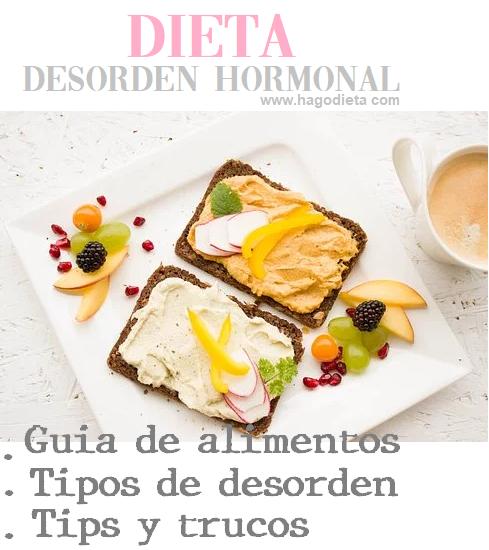 Dieta para Desorden Hormonal