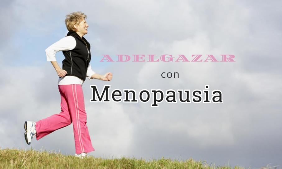 adelgazar con menopausia