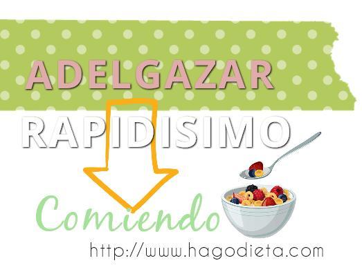 adelgazar rapidisimo http www hagodieta com