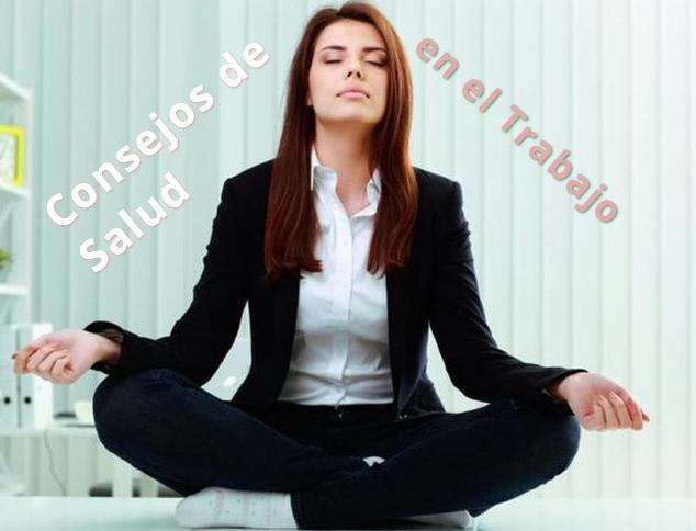 consejos salud trabajo http www hagodieta com