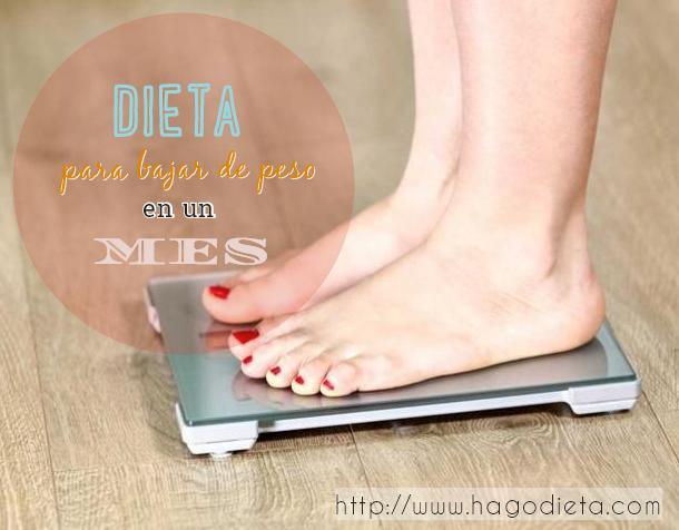 dieta para bajar de peso en un mes http www hagodieta com