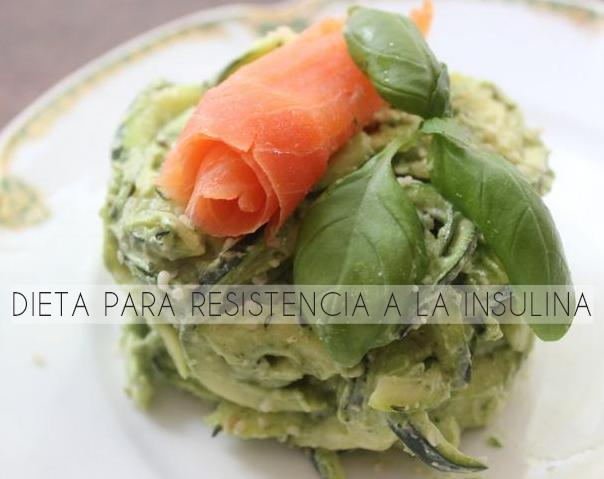 dieta resistencia insulina http www hagodieta com