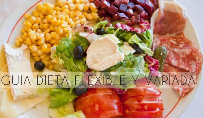 guia dieta flexible variada http www hagodieta com
