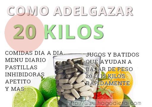adelgazar 20 kilos http www hagodieta com