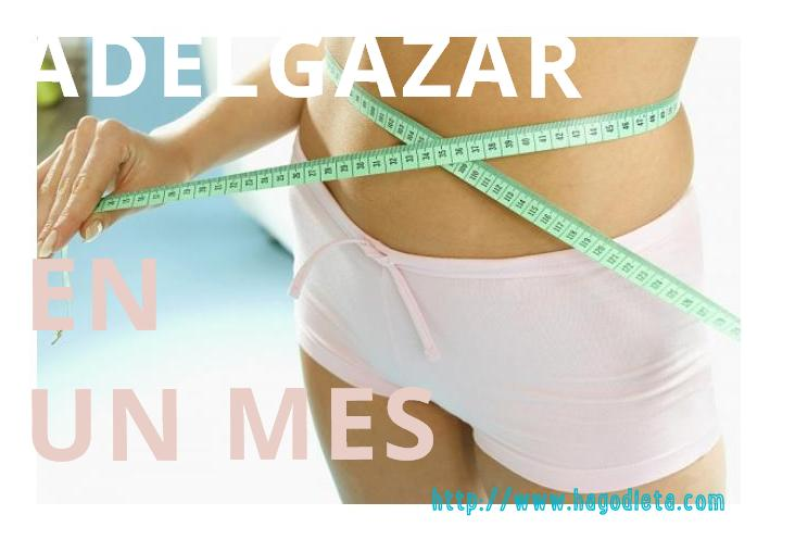 adelgazar-en-mes-http-www-hagodieta-com