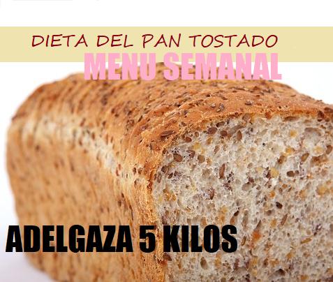 Dieta del Pan tostado